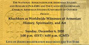 Khachkars as Worldwide Witnesses of Armenian History, Spirituality, and Art