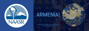 Come to The Met Armenia! Symposium & Exhibition with NAASR