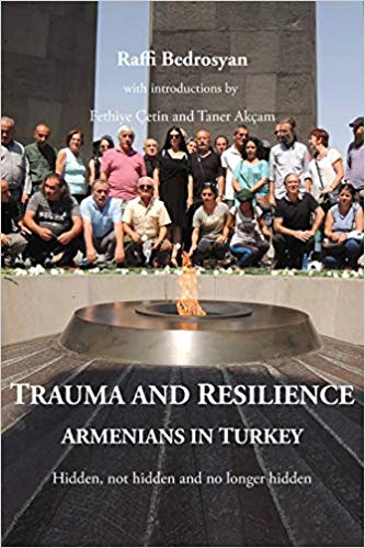 Raffi Bedrosyan on Trauma and Resilience: Armenians in Turkey ~ September 25, 2019