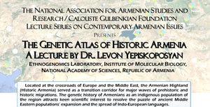 Dr. Levon Yepiskoposyan on The Genetic Atlas of Historic Armenia, Thursday, November 21, 2019
