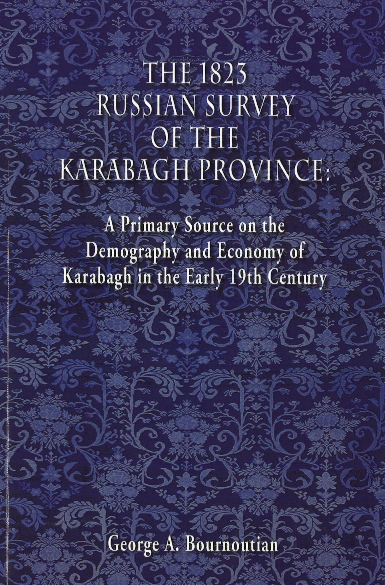 1823 RUSSIAN SURVEY OF THE KARABAGH PROVINCE