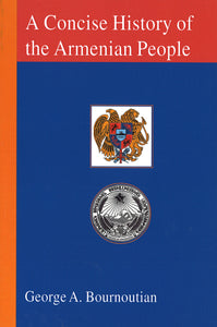CONCISE HISTORY OF THE ARMENIAN PEOPLE