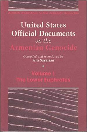 UNITED STATES OFFICIAL DOCUMENTS ON THE ARMENIAN GENOCIDE