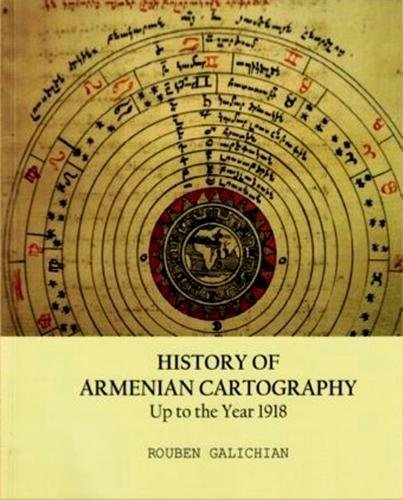 HISTORY of ARMENIAN CARTOGRAPHY UP to the YEAR 1918