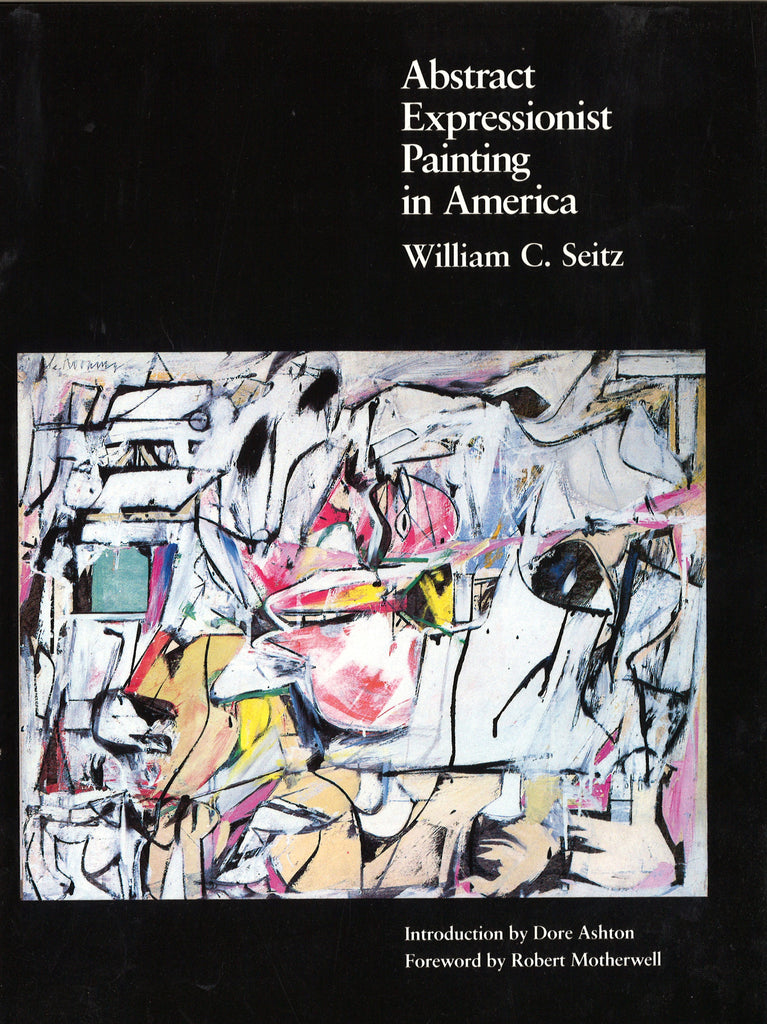 ABSTRACT EXPRESSIONIST PAINTING IN AMERICA