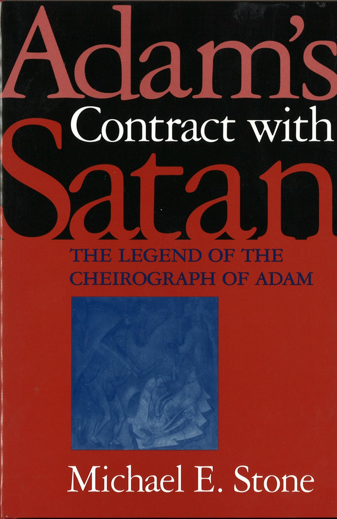 ADAM'S CONTRACT WITH SATAN: The Legend of the Cheirograph of Adam