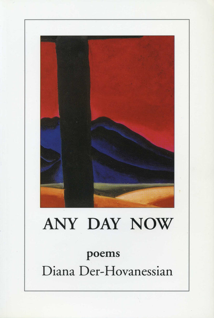 ANY DAY NOW: Poems