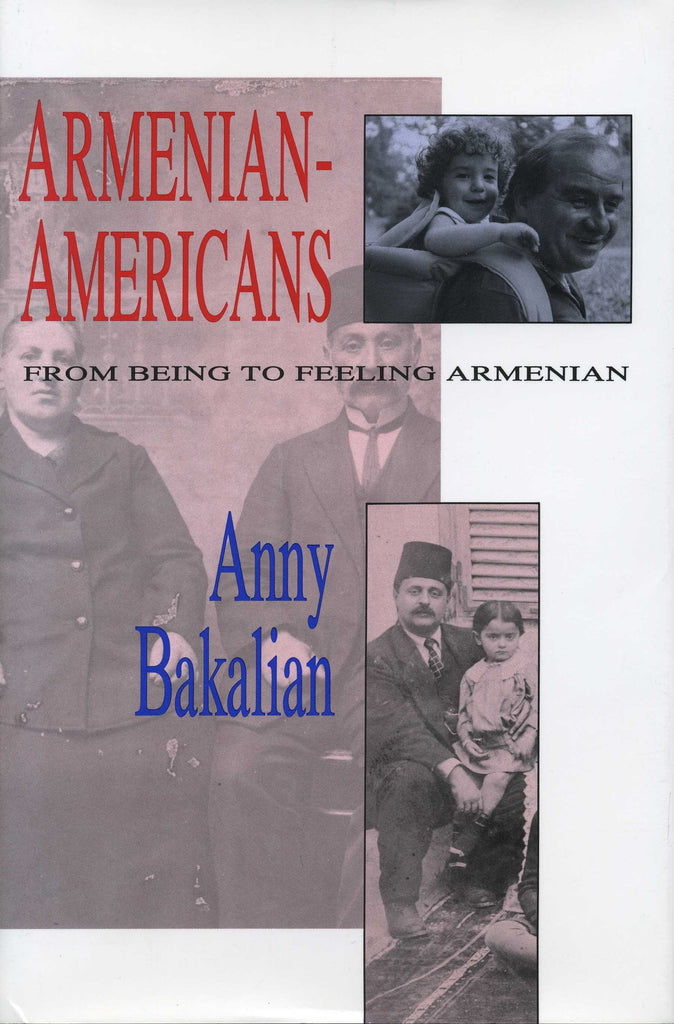 ARMENIAN-AMERICANS: From Being to Feeling Armenian