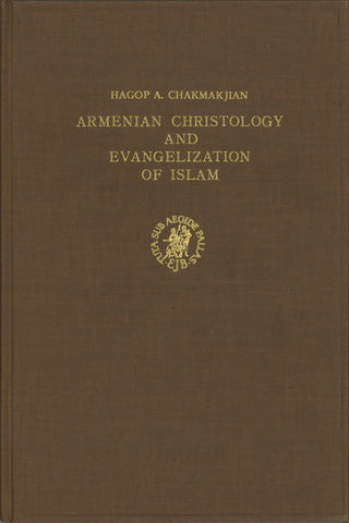 Armenian Christology and Evangelization of Islam