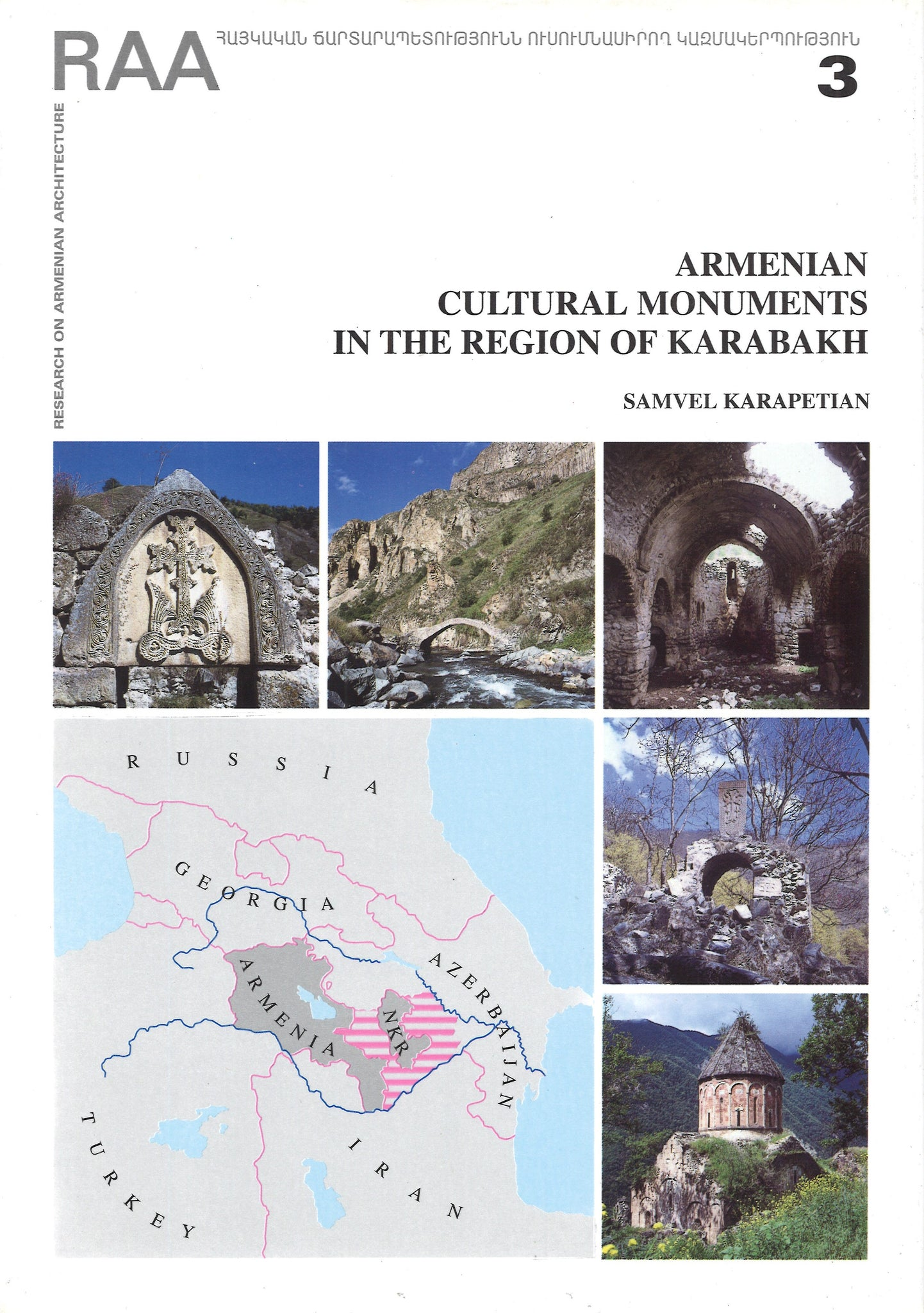 ARMENIAN CULTURAL MONUMENTS IN THE REGION OF KARABAKH