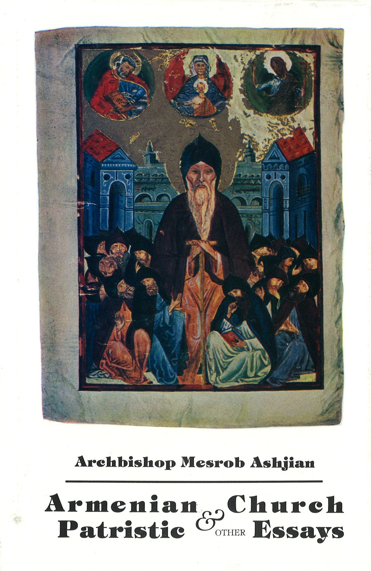 ARMENIAN CHURCH PATRISTIC AND OTHER ESSAYS