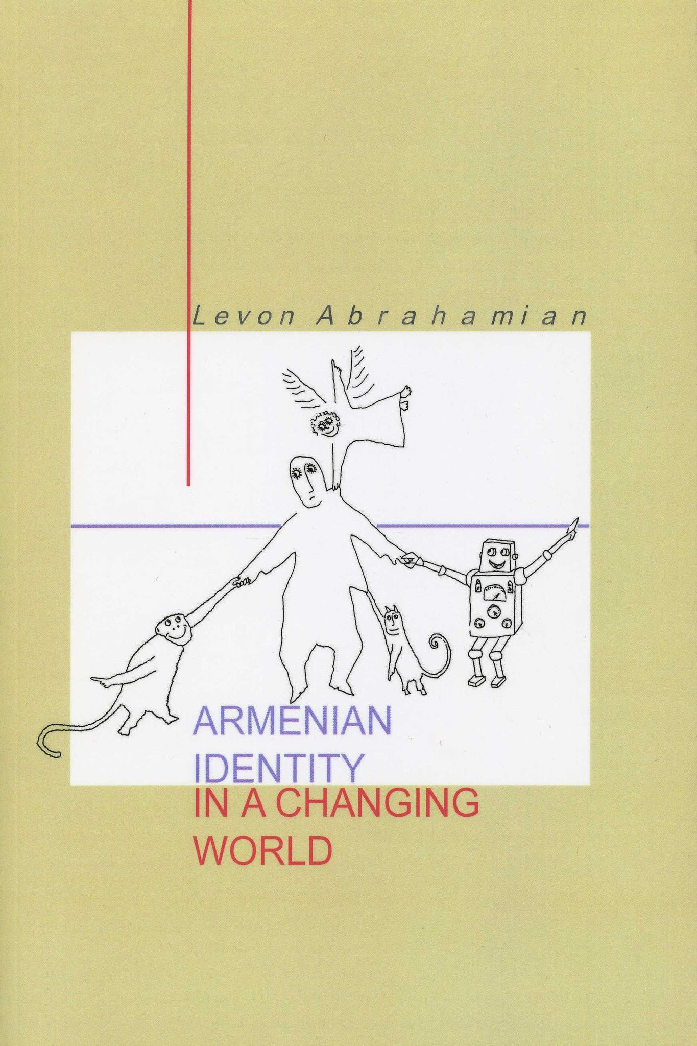 ARMENIAN IDENTITY IN A CHANGING WORLD