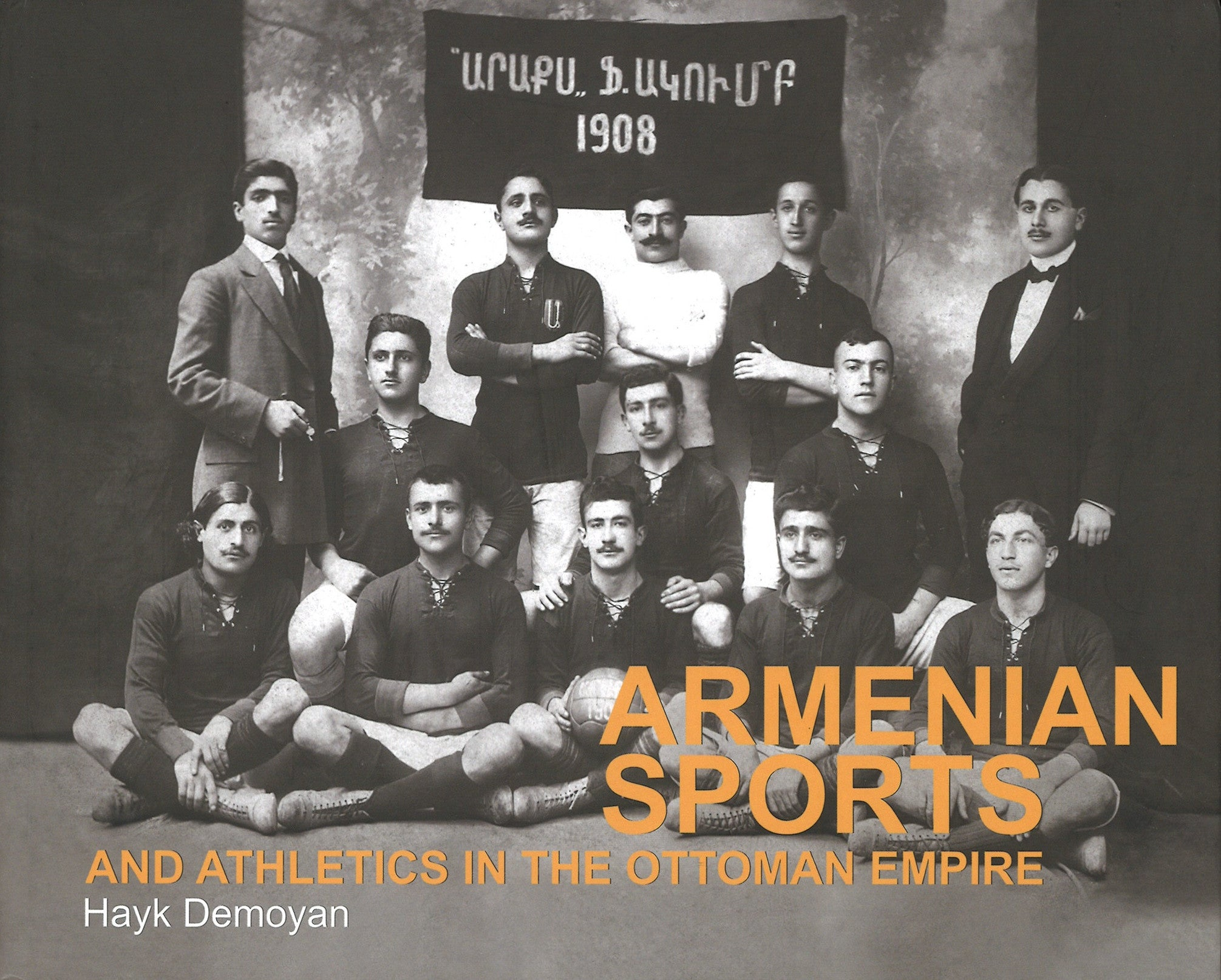 ARMENIAN SPORTS AND ATHLETICS IN THE OTTOMAN EMPIRE