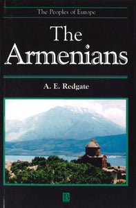 The ARMENIANS: The Peoples of Europe Series