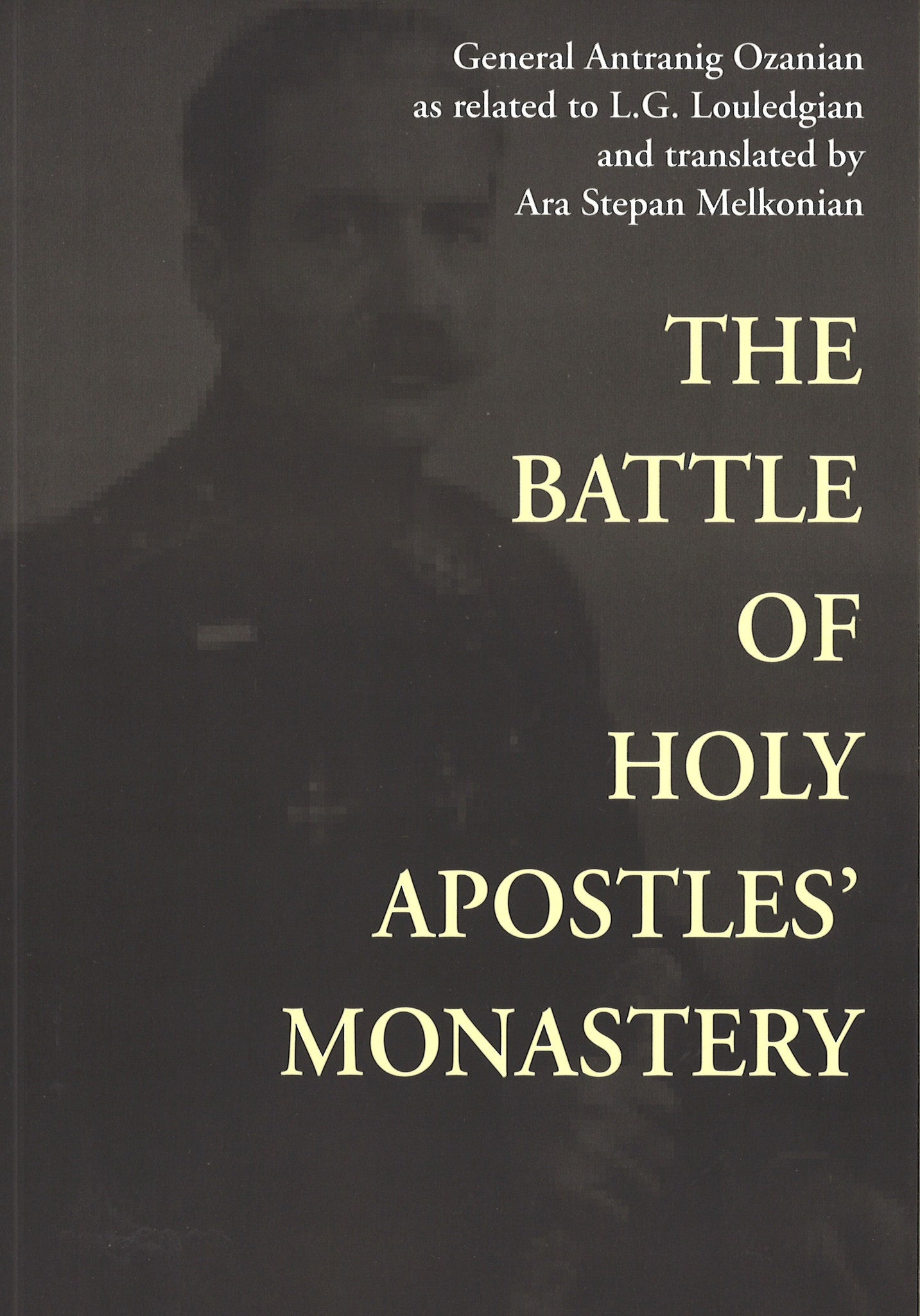 BATTLE OF HOLY APOSTLES' MONASTERY
