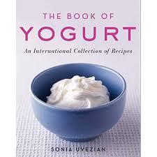 BOOK OF YOGURT: An International Collection of Recipes