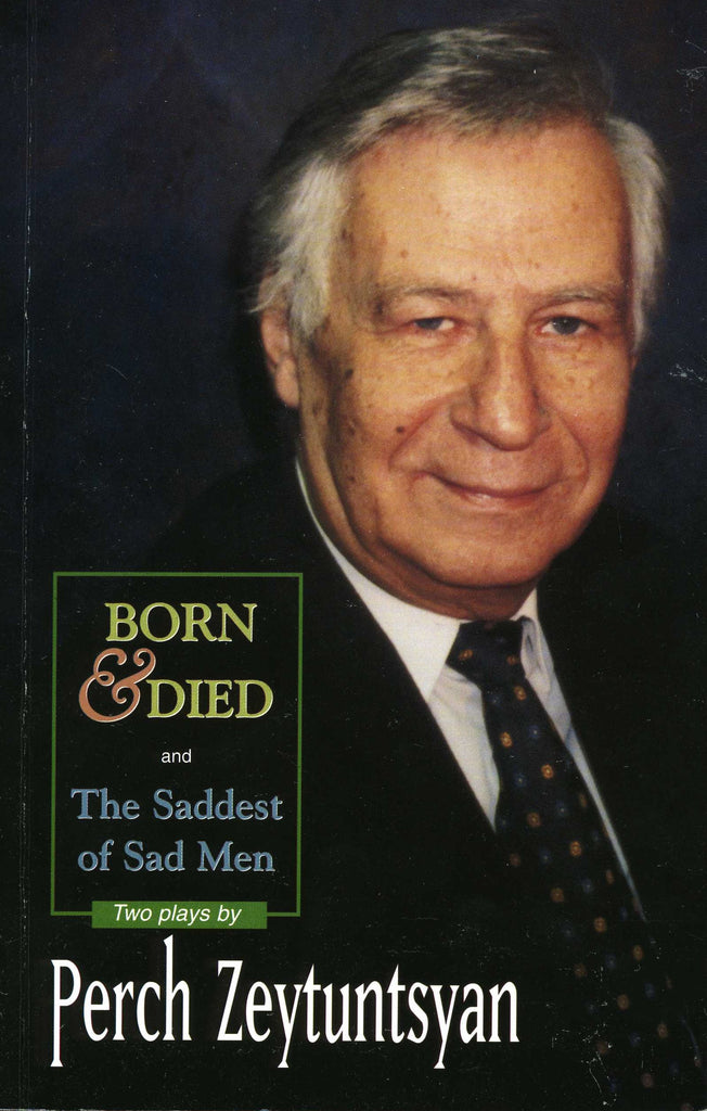 BORN & DIED  and The Saddest of Sad Men