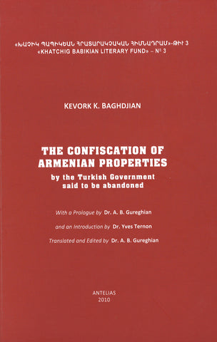 CONFISCATION OF ARMENIAN PROPERTIES BY THE TURKISH GOVERNMENT