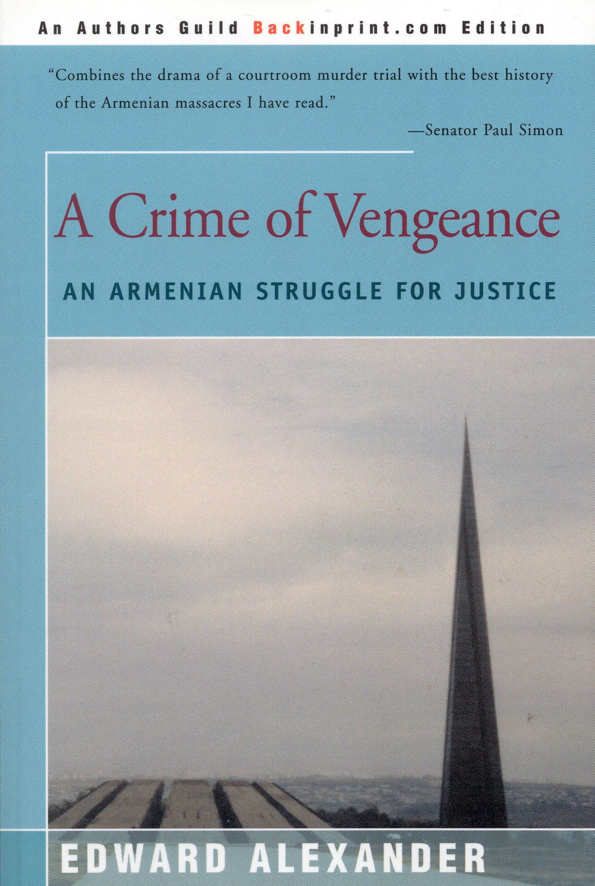 A CRIME OF VENGEANCE: An Armenian Struggle for Justice