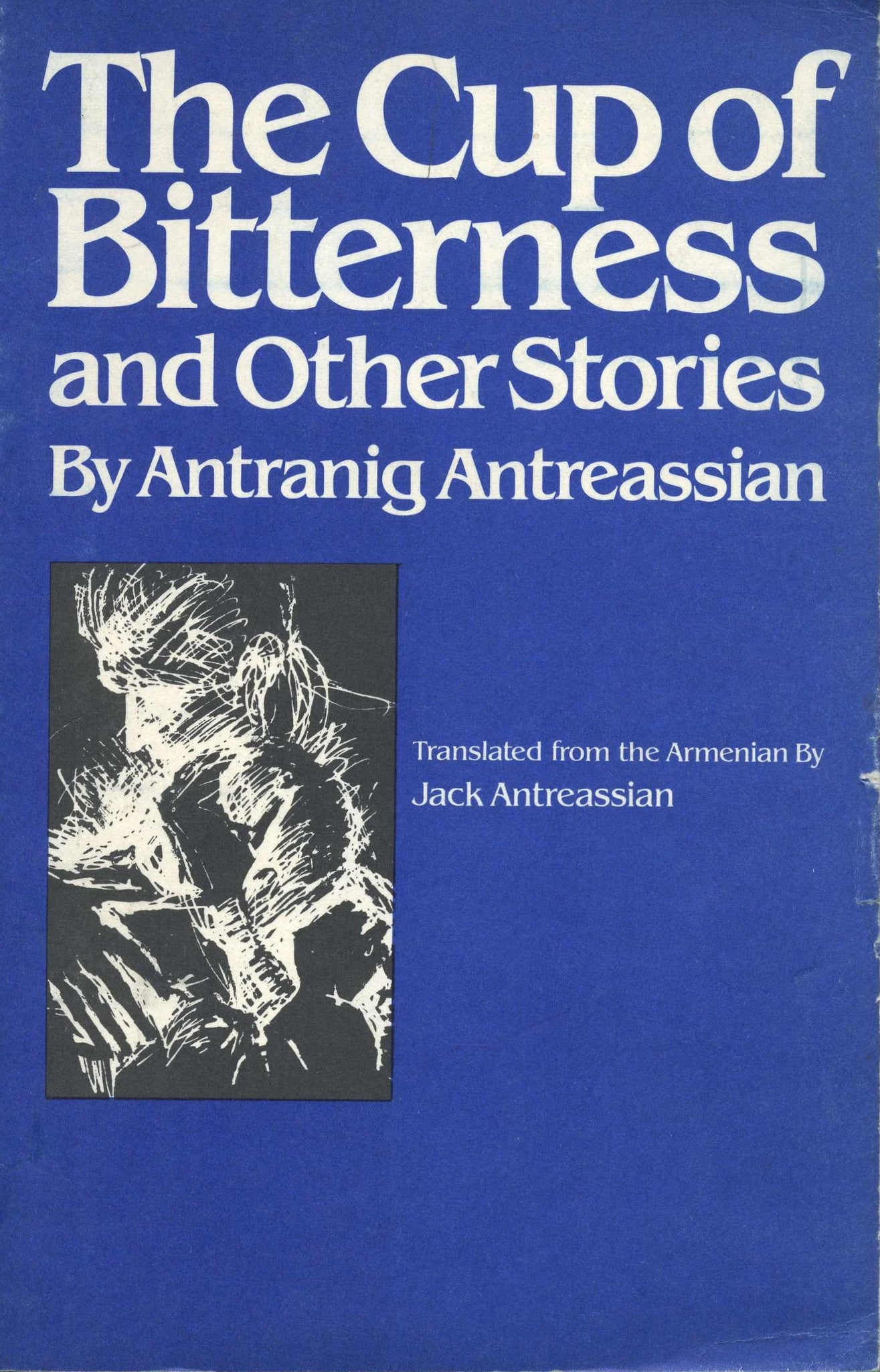 CUP OF BITTERNESS AND OTHER STORIES