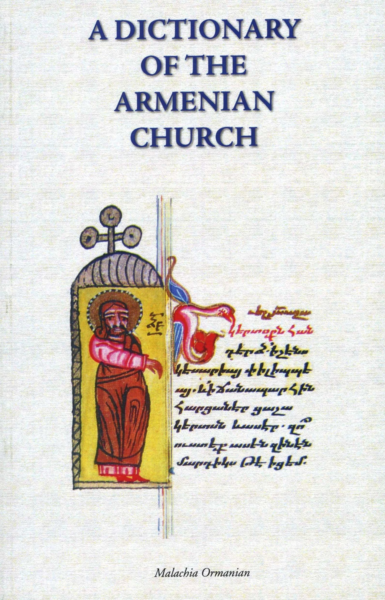 DICTIONARY OF THE ARMENIAN CHURCH