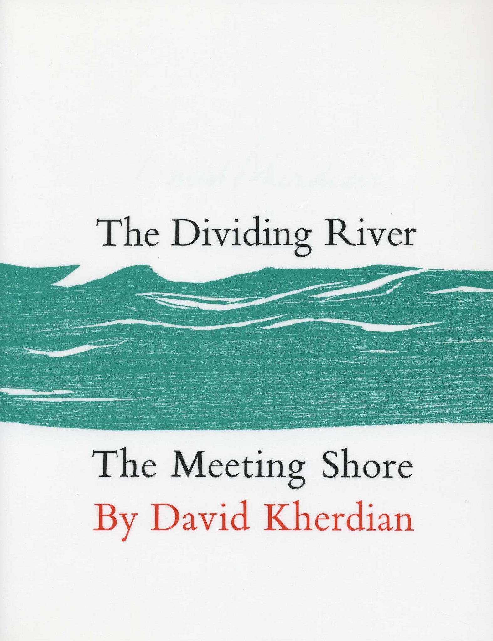 DIVIDING RIVER - THE MEETING SHORE