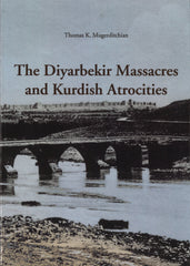 DIYARBEKIR MASSACRES AND KURDISH ATROCITIES