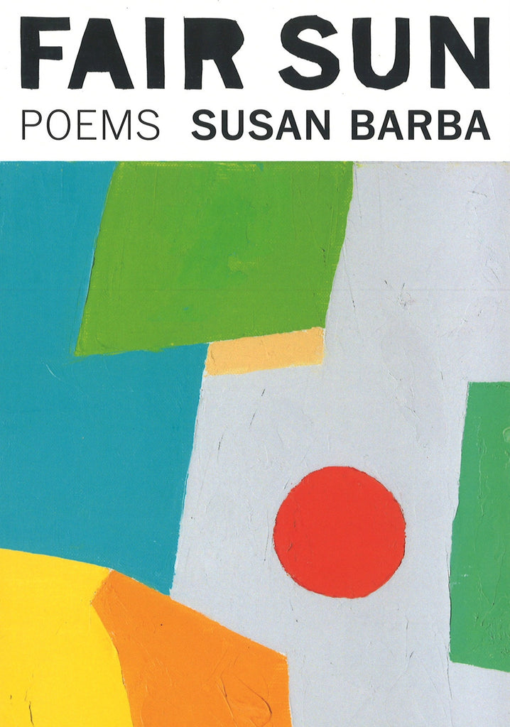 FAIR SUN: Poems