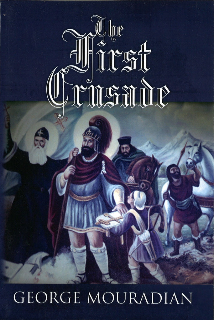 FIRST CRUSADE, THE
