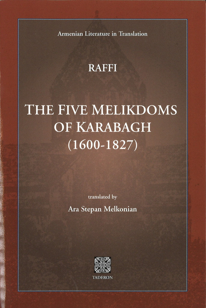 FIVE MELIKDOMS OF KARABAGH (1600-1827)