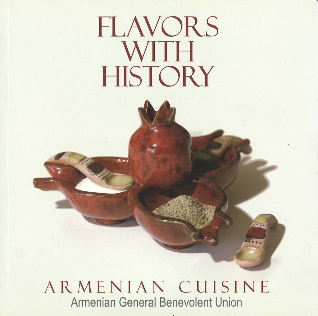 FLAVORS WITH HISTORY ARMENIAN CUSINE