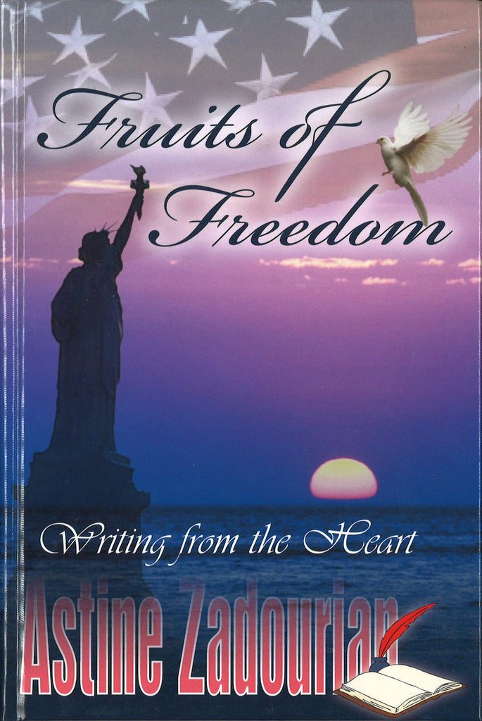 FRUITS OF FREEDOM: Writing from the Heart