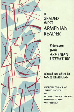 A Graded West Armenian Reader: Selections from Armenian Literature