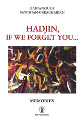 HADJIN, IF WE FORGET YOU ...