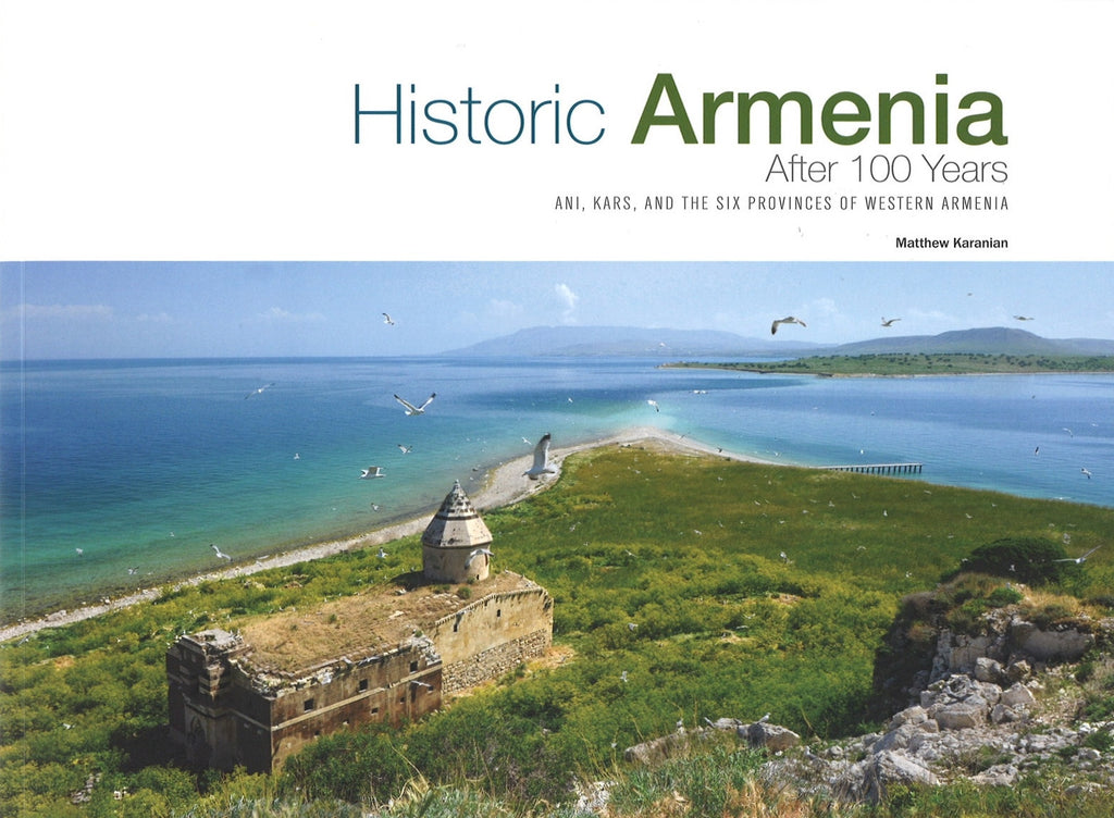 HISTORIC ARMENIA - AFTER 100 YEARS