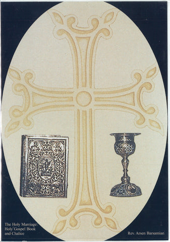 THE HOLY MARRIAGE: THE HOLY GOSPEL BOOK AND CHALICE