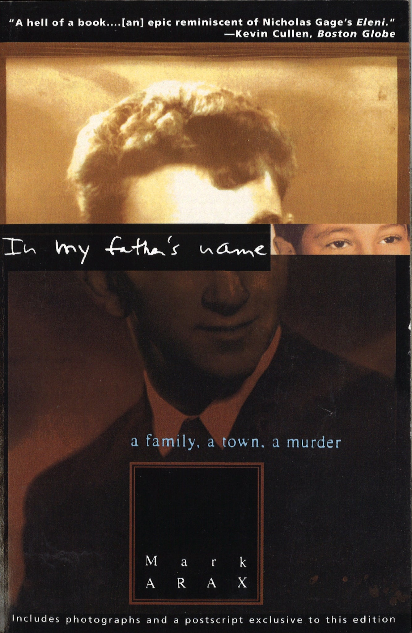 IN MY FATHER'S NAME: A Family, A Town, A Murder