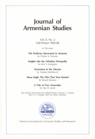 JOURNAL OF ARMENIAN STUDIES: Volume II, Number 2: Fall/Winter 1985-86