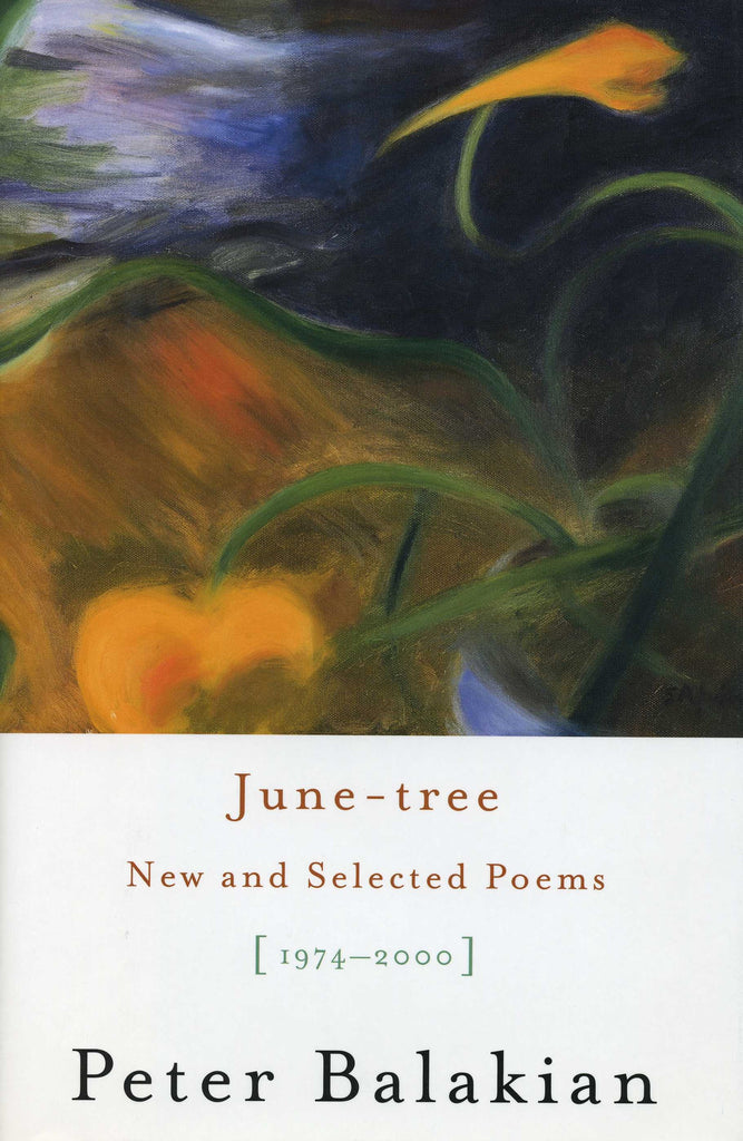 JUNE-TREE: New and Selected Poems(1974-2000)