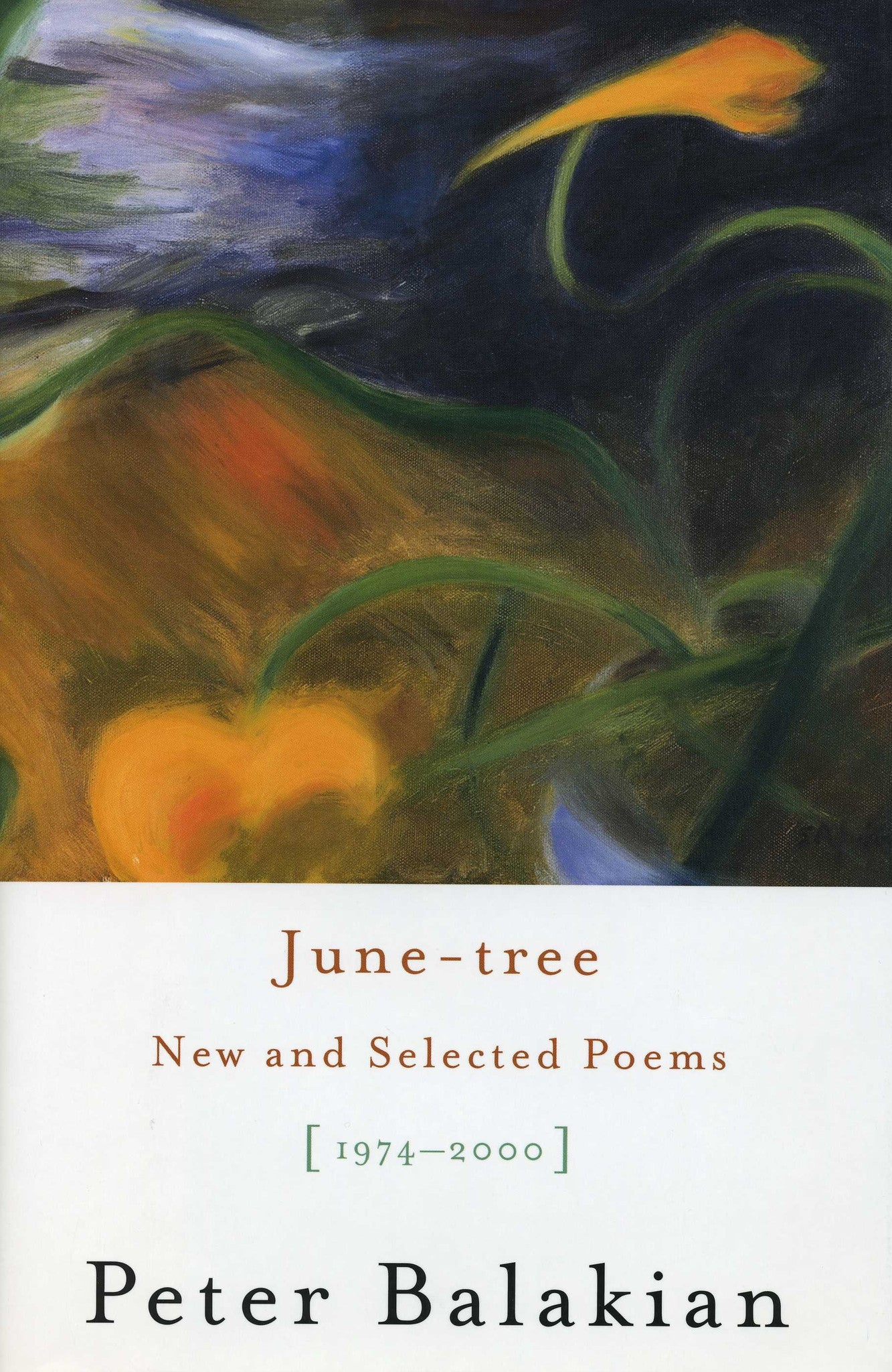 JUNE-TREE: New and Selected Poems (1974-2000)