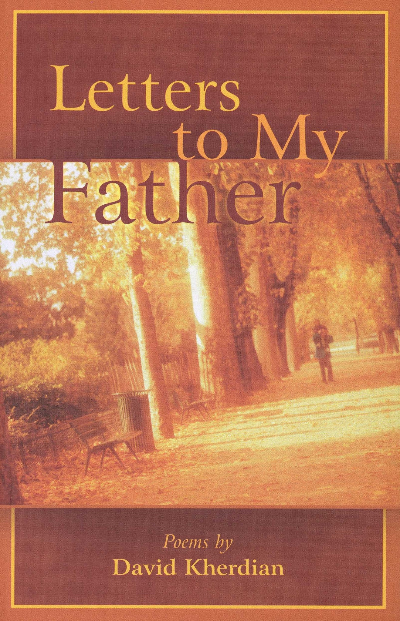 LETTERS TO MY FATHER: Poems