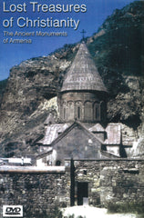 LOST TREASURES OF CHRISTIANITY:The Ancient Monuments of Armenia