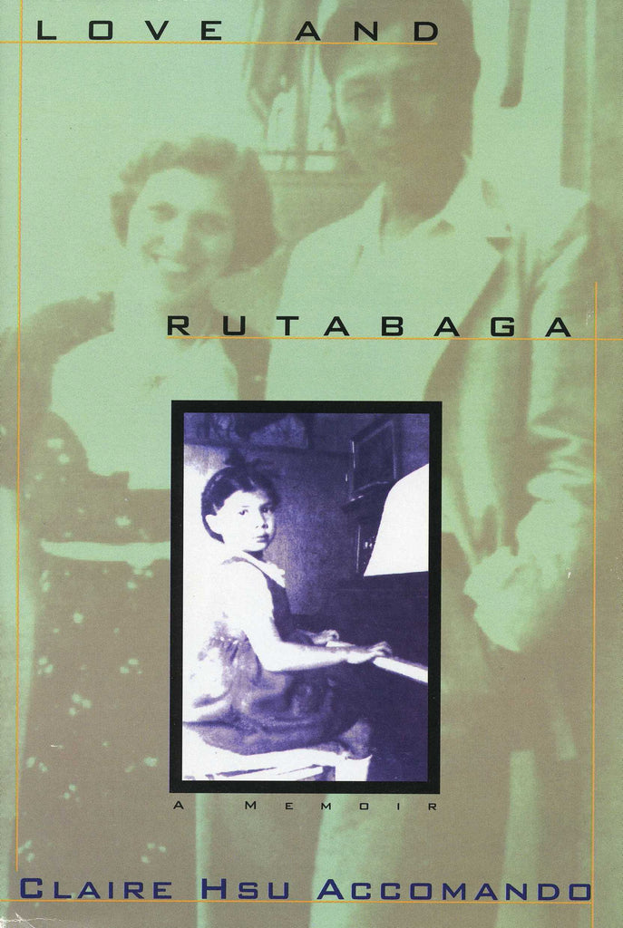 LOVE AND RUTABAGA: A Remembrance of the War Years