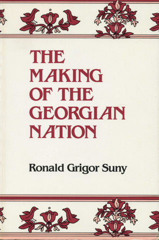 MAKING OF THE GEORGIAN NATION