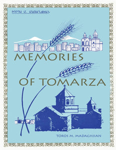 MEMORIES OF TOMARZA