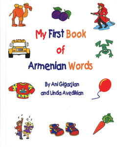 MY FIRST BOOK OF ARMENIAN WORDS