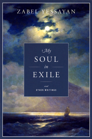 MY SOUL IN EXILE and OTHER WRITINGS