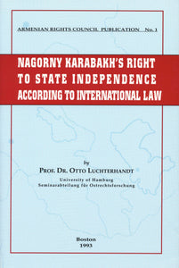 NAGORNY KARABAKH'S RIGHT TO STATE INDEPENDENCE ACCORDING TO INTERNATIONAL LAW