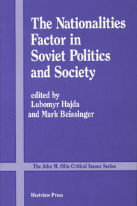 NATIONALITIES FACTOR IN SOVIET POLITICS AND SOCIETY