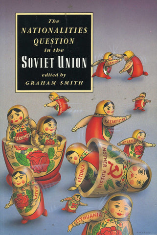 NATIONALITIES QUESTION IN THE SOVIET UNION